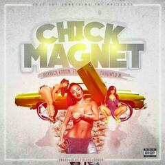 Chick Magnet (feat. Throwed M)