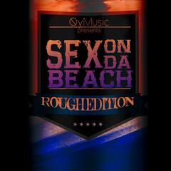 Sex on da Beach (Rough Edition)