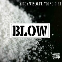 Blow (feat. Young Dirt)