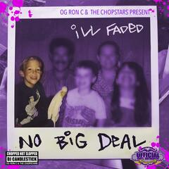 No Big Deal (Chopped Not Slopped)