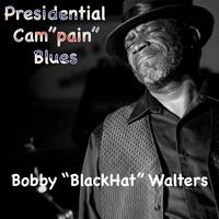 "Presidential Cam""Pain"" Blues"