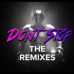 Don't Stop the Remixes