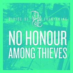 No Honour Among Thieves