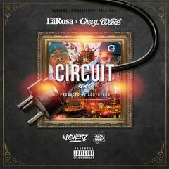 The Circuit (Remix) [feat. Chevy Woods]