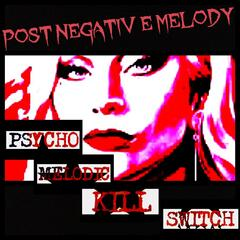Post Negative Melody