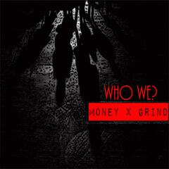 Who We (feat. Grizzy & Clea)