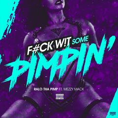 Fuck Wit Some Pimpin' (feat. Mezzy Mack)
