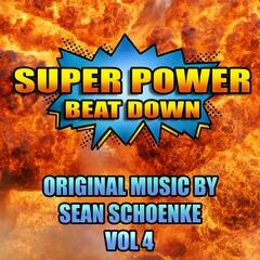 Super Power Beat Down, Vol. 4