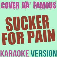 Sucker for Pain (Originally Performed by Lil Wayne, Wiz Khalifa, Imagine Dragons, Logic & Ty Doll Sign) [Karaoke Instrumental]