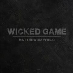 Wicked Game (feat. Emma Hewitt)