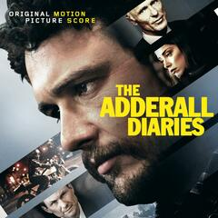 The Adderall Diaries (Original Motion Picture Score)