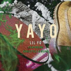 Yayo (feat. Christyle & Deion)