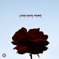 Love Hate Thing