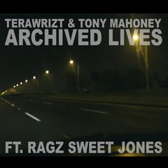 Archived Lives (feat. Ragz Sweet Jones)
