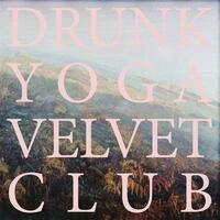 Drunk Yoga Velvet Club