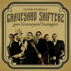 Cover Yourself (Graveyard Shifters Goes Graveyard Swingers)
