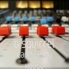 Candy Lady House