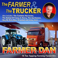 The Farmer & the Trucker