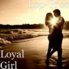 Loyal Girl