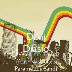 Walk the Talk (feat. Nashville's Paramount Band)