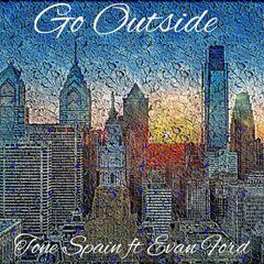 Go Outside (feat. Evan Ford)