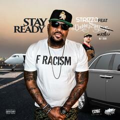 Stay Ready (feat. Bubba Sparxxx)