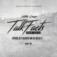 Talk Facts (feat. Lil G)