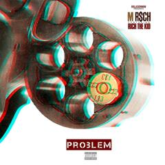 Problem (feat. Rich the Kid)