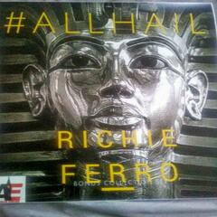 All Hail Richie Ferro