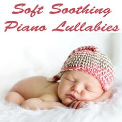 Soft Soothing Piano Lullabies