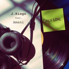 Only Love (feat. Amani)