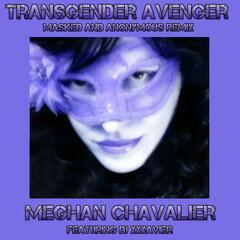 Transgender Avenger (Masked and Anonymous Remix) [feat. DJ Xxxavier]