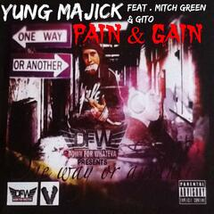 Pain & Gain (feat. Mitch Green & Gito)