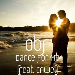 Dance for Me (feat. Enwel)