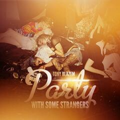 Party With Strangers (feat. Rise)