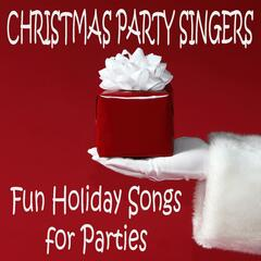 Christmas Party Singers - Fun Holiday Songs for Parties