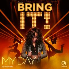 "My Day (From the Original TV Series ""Bring It!"")"