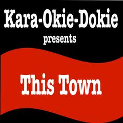 This Town (Originally Performed by Niall Horan) [Karaoke Version]