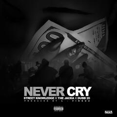 Never Cry (feat. the Jacka & Dubb 20)