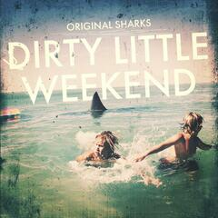 Dirty Little Weekend