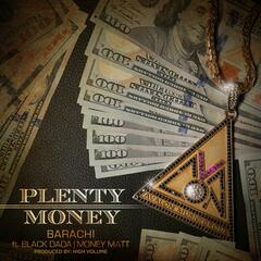 Plenty Money (feat. Black Dada & Money Matt)