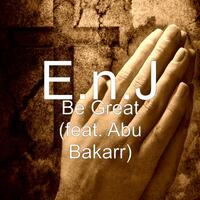 Be Great (feat. Abu Bakarr)