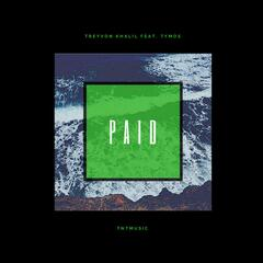 Paid (feat. TyMos)