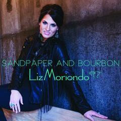 Sandpaper and Bourbon
