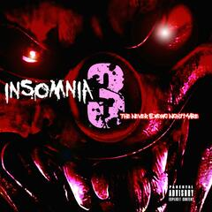 Insomnia 3: The Never Ending Nightmare