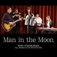Man in the Moon (feat. Mooney & the Intoxicators)