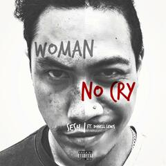 Women No Cry (feat. Donell Lewis)
