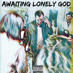 Awaiting Lonely God