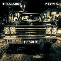 Automatic (feat. Kevin K)