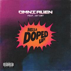 Hella Doped up (feat. Jay Ant)